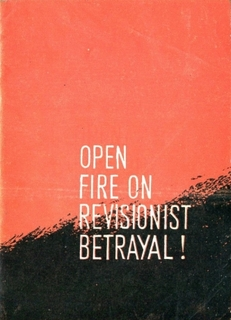 Open Fire on Revisionist Betrayal