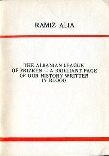 The Albanian League of Prizren - Ramiz Alia