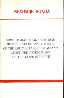 Some Fundamental Questions of the Revolutionary policy of the PLA about Class Struggle