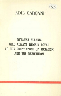 1982 Socialist Albania will always remain loyal