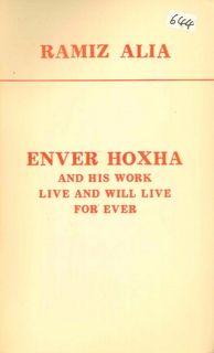 1984 Enver Hoxha and his work live and will live for ever