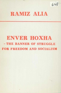 1985 Enver Hoxha - The Banner of Struggle for Freedom and Socialism