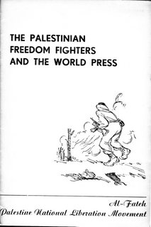 The Palestinian Freedom Fighters and the World Press