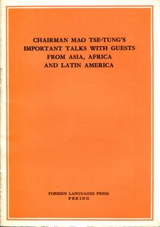 Chairman Mao Tse-tung's important talks with guests from Asia, Africa and Latin America