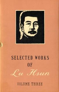 Selected Works of Lu Hsun - Vol 3