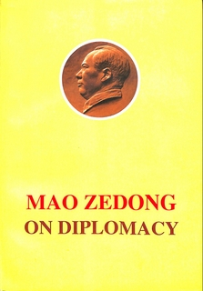 Mao Zedong On Diplomacy