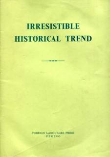 Irresistible Historical Trend