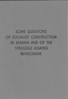 Some Questions of Socialist Construction in Albania