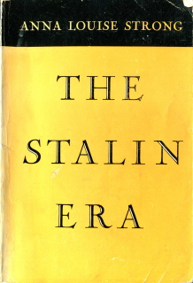 The Stalin Era, Anna Louise Strong, 1956